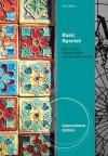 Basic Spanish: The Basic Spanish Series - Ana C. Jarvis