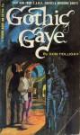 Gothic Gaye - Victor J. Banis, Don Holliday
