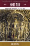 Early India: From the Origins to AD 1300 - Romila Thapar