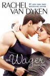 The Wager: The Bet series: Book 2 (Audio) - Rachel Van Dyken