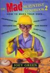 The Mad Scientist Handbook II - Joey Green