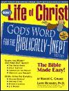 Life of Christ: Volume 1 - Robert C. Girard, Lawrence O. Richards, Dennis Max Hengeveld
