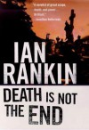 Death Is Not the End - Ian Rankin