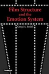 Film Structure and the Emotion System - Greg M. Smith