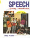 Speech: Exploring Communication - J. Regis O'Connor