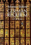 German Requiem in Full Score - Johannes Brahms, Opera and Choral Scores
