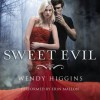 Sweet Evil - Wendy Higgins, Erin Mallon