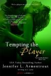 Tempting the Player - J. Lynn, Jennifer L. Armentrout