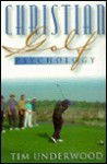 Christian Golf Psychology - Tim Underwood