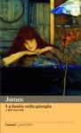 La bestia nella giungla e altri racconti - Henry James, Gaetano La Pira, Franco Cordelli