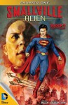 Smallville: Alien #1 - Bryan Q. Miller, Edgar Salazar, DYM, Carrie Strachan, Cat Staggs