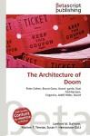 The Architecture of Doom - Lambert M. Surhone, Susan F. Marseken