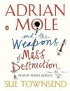 Adrian Mole and the Weapons of Mass Destruction - Sue Townsend, Pearce Quigley