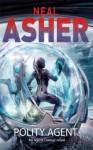 Polity Agent (An Agent Cormac Novel) - Neal Asher