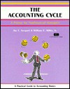 The accounting cycle: a practical guide to accounting basics - Jay L. Jacquet, William C. Miller