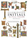 Illuminated Initials in Full Color: 548 Designs (Dover Pictorial Archive) - Carol Belanger Grafton