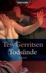 Todsünde (Jane Rizzoli & Maura Isles, #3) - Tess Gerritsen, Andreas Jäger
