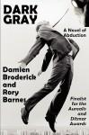 Dark Gray - Damien Broderick, Rory Barnes