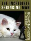 Incredible Shrinking Man (Audio) - Richard Matheson, Yuri Rasovsky