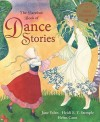 The Barefoot Book of Dance Stories - Jane Yolen, Heidi E.Y. Stemple