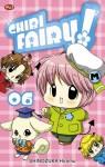 Chibi Fairy! 6 - Hiromu Shinozuka