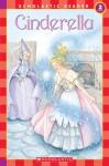 Cinderella (level 2) (Scholastic Readers) - Barbara Lanza, Hara Lewis