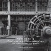 New York's Forgotten Substations: The Power Behind the Subway - Christopher J. Payne