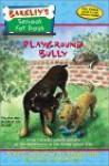 Playground Bully - Marcia Thornton Jones, Debbie Dadey, Amy Wummer