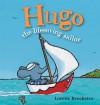 Hugo the Lifesaving Sailor - Lorette Broekstra