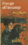 Five Go Off To Camp - Enid Blyton, Betty Maxey