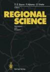 Regional Science: Retrospect and Prospect - David E. Boyce, Peter Nijkamp, Daniel Shefer