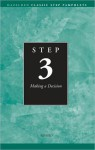 Step 3: Making a Decision - Alcoholics Anonymous