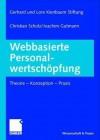 Webbasierte Personalwertschopfung: Theorie - Konzeption - Praxis - Jochen Kienbaum, Christian Scholz, Joachim Gutmann