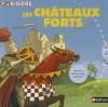 Chateaux Forts - Michèle Longour, Régis Faller, Olivier Nadel, Charlotte Roederer