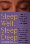 Sleep Well, Sleep Deep - Alex Lukeman