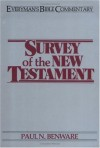 Survey of the New Testament (Everyman's Bible Commentary) - Paul N. Benware