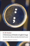 A Dictionary of Modern English Usage: The Classic First Edition (Oxford World's Classics) - H.W. Fowler, David Crystal