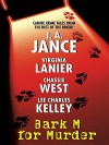 Bark M For Murder - J.A. Jance