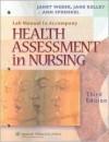 Health Assessment in Nursing Lab Manual - Janet R. Weber, Ann Sprengel, Jane Kelley
