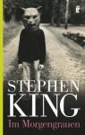 Im Morgengrauen - Alexandra von Reinhardt, Stephen King