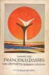 Francesco d'Assisi. Una alternativa umana e cristiana - Leonardo Boff