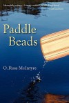Paddle Beads - O. McIntyre, Bert Dodson