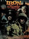 Iron Siege - James Abraham, Andrew Hong, Trevor Goring