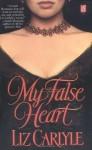 My False Heart - Liz Carlyle