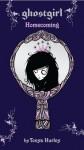 Ghostgirl: Homecoming - Tonya Hurley