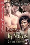 Desired by Wolves - Diane Leyne