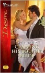 Claiming His Bought Bride (Silhouette Desire, #1992) - Rachel Bailey