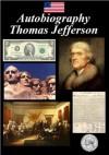 Autobiography - of Thomas Jefferson - Thomas Jefferson