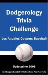 Dodgerology Trivia Challenge: Los Angeles Dodgers Baseball - Maryzabel C. Rippey, Tom P. Rippey III, Paul F. Wilson