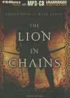The Lion in Chains - Mark Teppo, Angus Trim